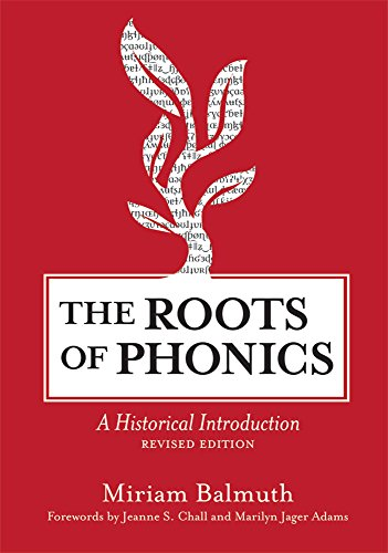 9781598570366: The Roots of Phonics: A Historical Introduction, Revised Edition