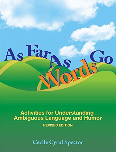 9781598570564: As Far As Words Go: Activities for Understanding Ambiguous Language and Humor, Revised Edition