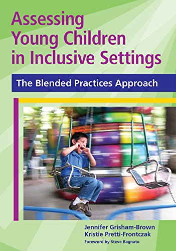 9781598570571: Assessing Young Children in Inclusive Settings: The Blended Practices Approach