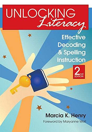 9781598570748: Unlocking Literacy: Effective Decoding and Spelling Instruction, Second Edition