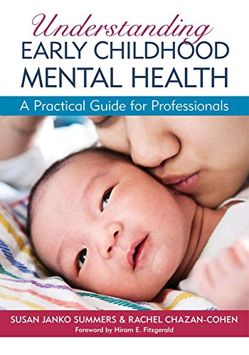 9781598570755: Understanding Early Childhood Mental Health: A Practical Guide for Professionals