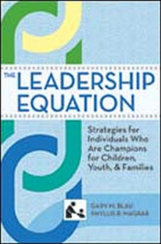 9781598570922: The Leadership Equation: Strategies for Individuals Who Are Champions for Children, Youth, and Families (SCCMH)