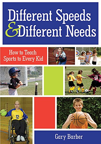 9781598571004: Different Speeds and Different Needs: How to Teach Sports to Every Kid