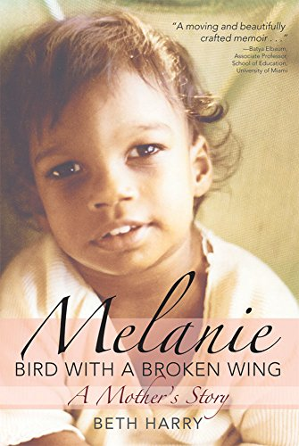 9781598571134: Melanie, Bird with a Broken Wing: A Mother's Story