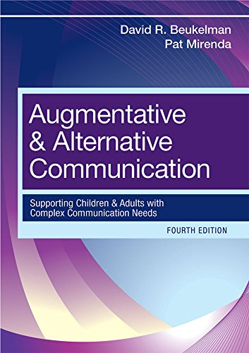 9781598571967: Augmentative and Alternative Communication: Supporting Children and Adults with Complex Communication Needs, Fourth Edition