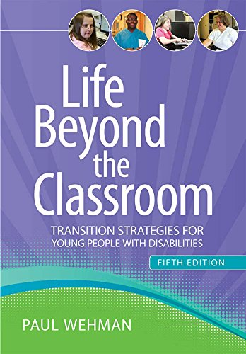 9781598572322: Life Beyond the Classroom: Transition Strategies for Young People with Disabilities, Fifth Edition