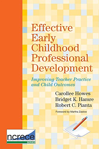 Effective Early Childhood Professional Development: Howes, Carollee