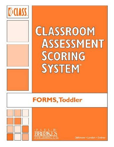 9781598572605: Classroom Assessment Scoring System (Class) Toddler: Forms, Pack of 10