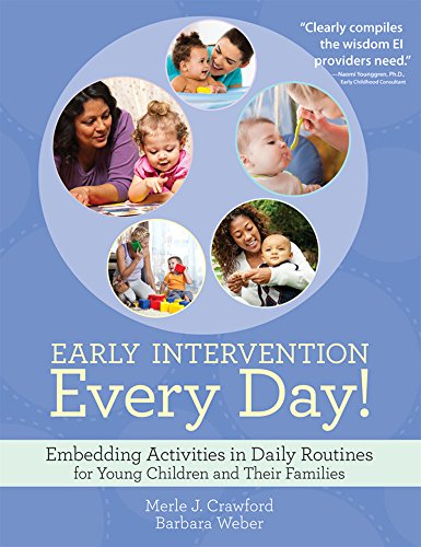 9781598572766: Early Intervention Every Day!: Embedding Activities in Daily Routines for Young Children and Their Families