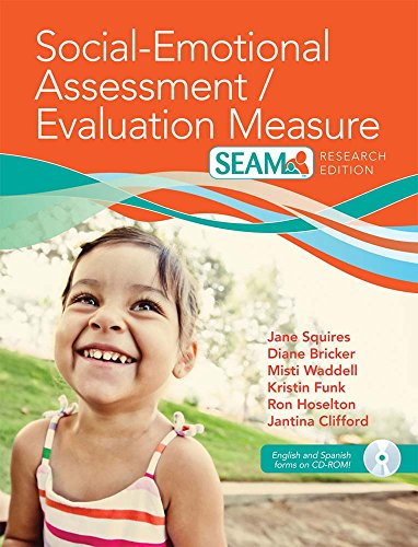 Social-Emotional Assessment/Evaluation Measure (SEAM(TM)) (English and Spanish Edition) (1598572806) by Squires Ph.D., Jane; Bricker Ph.D., Diane; Waddell M.S., Misti; Funk M.A.  LCSW, Kristin; Clifford Ph.D., Dr. Jantina; Hoselton, Robert