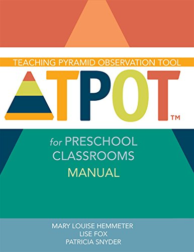 9781598572834: Teaching Pyramid Observation Tool (TPOT (TM)) for Preschool Classrooms Manual