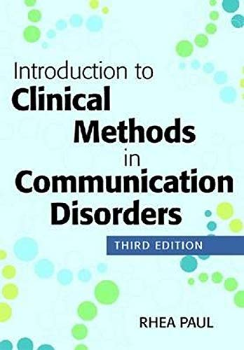 9781598572865: Introduction to Clinical Methods in Communication Disorders
