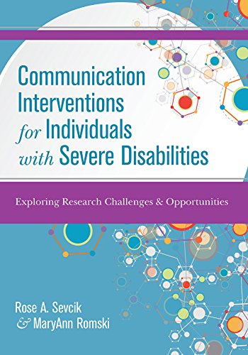 9781598573633: Communication Interventions for Individuals with Severe Disabilities: Exploring Research Challenges and Opportunities