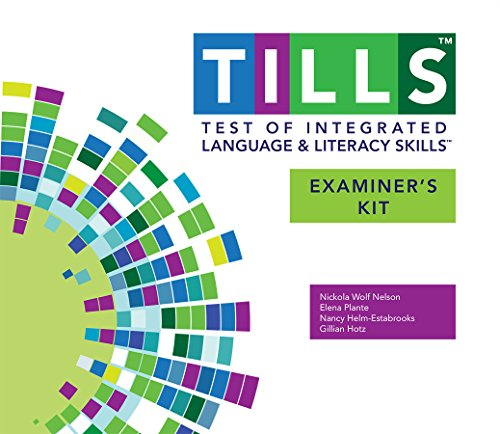 Test of Integrated Language and Literacy Skills (TILLS) Examiner's Kit (Hardcover): Elena ...