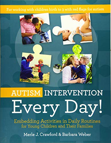 9781598579284: Autism Intervention Every Day!: Embedding Activities in Daily Routines for Young Children and Their Families