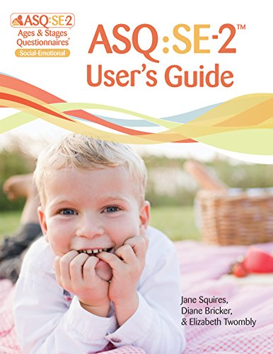 Asq: Se-2 User's Guide: Squires, Jane; Bricker, Diane; Twombly, Elizabeth