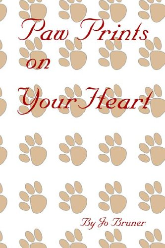 Paw Prints On Your Heart: Jo Bruner