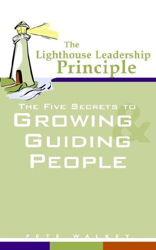 9781598580730: The Lighthouse Leadership Principle