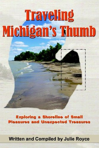 9781598581447: Traveling Michigan's Thumb