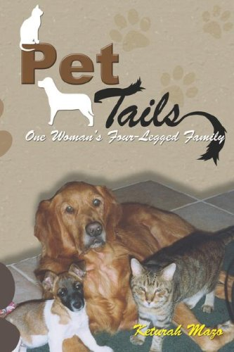9781598581928: Pet Tails: One Woman's Four-Legged Family