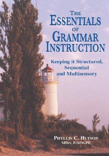 9781598582246: The Essentials of Grammar Instruction