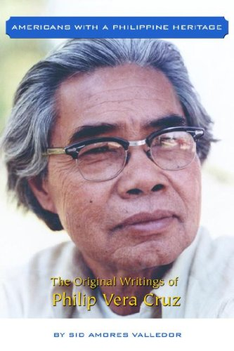 9781598582260: The Original Writings of Philip Vera Cruz (Americans With a Philippine Heritage)