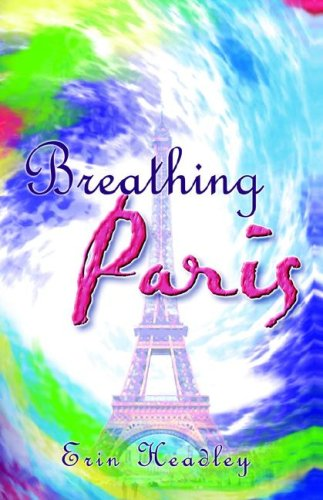Breathing Paris: Headley,Erin