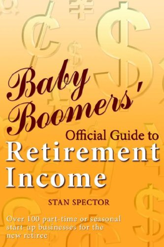 9781598583427: Baby Boomers' Official Guide to Retirement Income