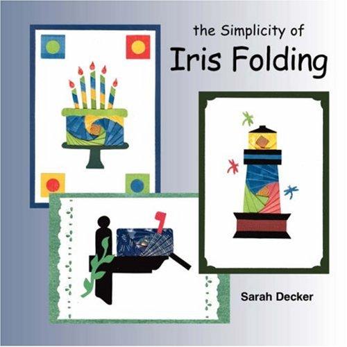 9781598584271: The Simplicity of Iris Folding