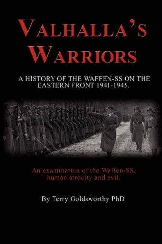 9781598584455: Valhalla's Warriors: A History of the Waffen-SS on the Eastern Front 1941-1945