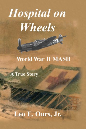9781598584608: Hospital on Wheels - WWII M.A.S.H.