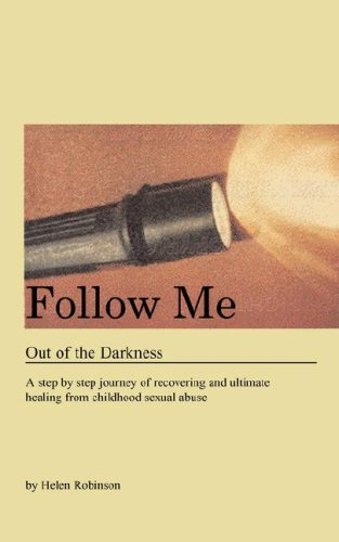 Follow Me Out of the Darkness: Helen Robinson
