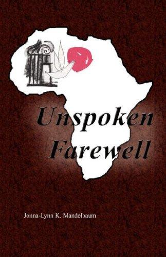 Unspoken Farewell: Jonna-Lynn K. Mandelbaum