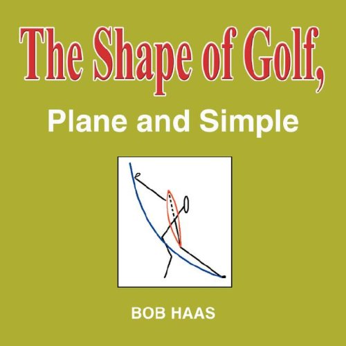 9781598585643: The Shape of Golf, Plane and Simple