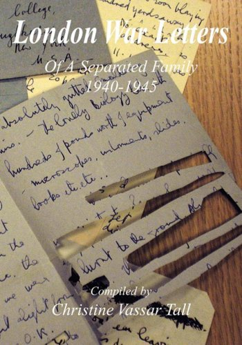 9781598585865: London War Letters of a Separated Family 1940 to 1945