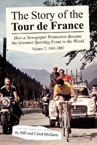 9781598586084: The Story of the Tour de France Volume 2: 1965-2007