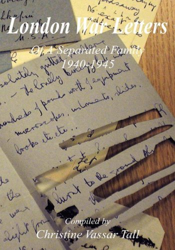 9781598586695: London War Letters Of A Separated Family 1940 to 1945