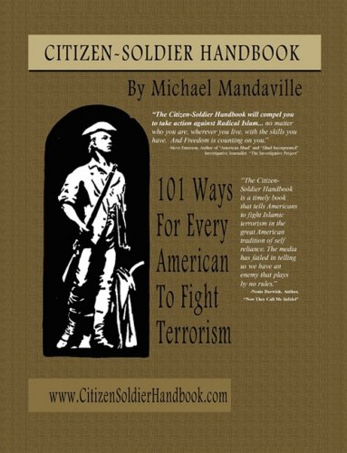 9781598586718: Citizen-Soldier Handbook: 101 Ways For Every American To Fight Terrorism