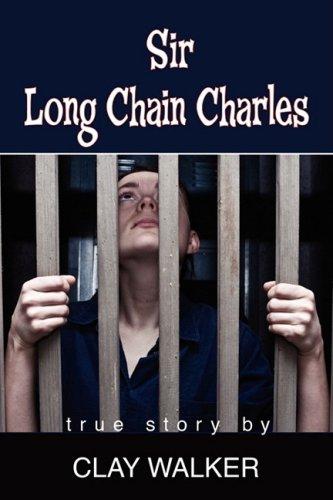 9781598586787: Sir Long Chain Charles