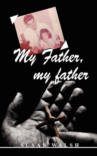 My Father, My Father (Paperback)