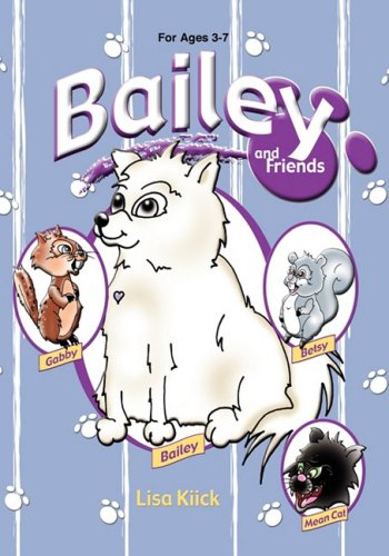 Bailey and Friends: Lisa Kiick