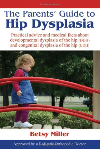 9781598587449: The Parents' Guide to Hip Dysplasia