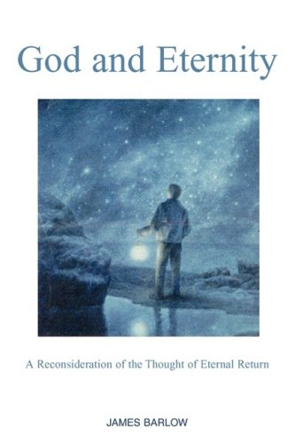 9781598587555: God and Eternity: A Reconsideration of the Thought of Eternal Return