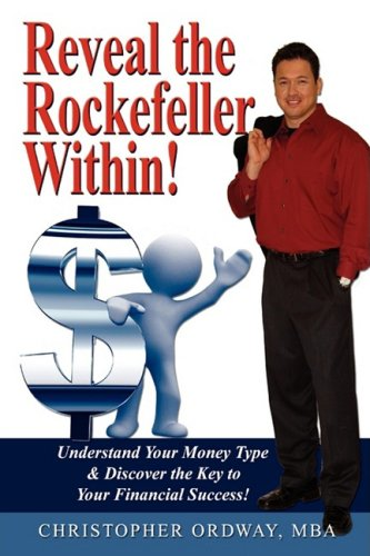 9781598589047: Reveal the Rockefeller Within!