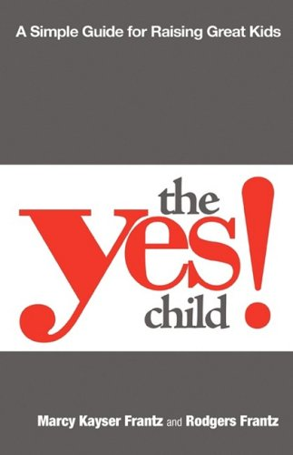 The Yes Child: Rodgers Frantz