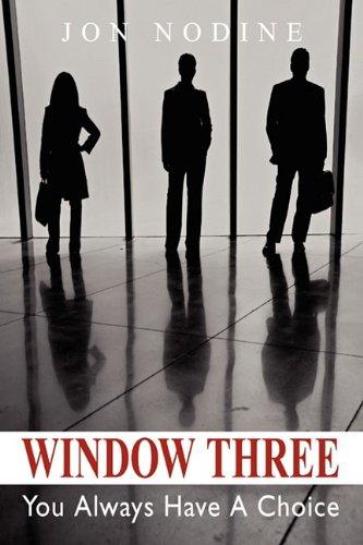 9781598589986: Window Three: You Always Have A Choice
