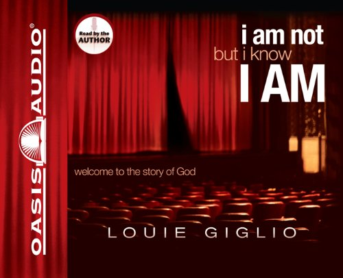 9781598590258: I Am Not, But I Know I Am: Welcome to the Story of God