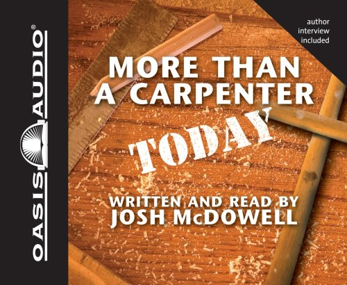 More Than a Carpenter Today: Josh McDowell