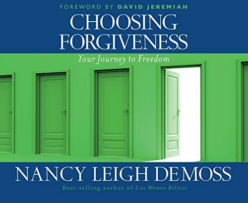 Choosing Forgiveness: Demoss, Nancy Leigh/