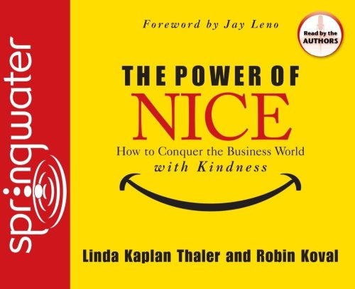 9781598591699: The Power of Nice: How to Conquer the Business World With Kindness
